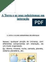 1.1. A Terra e os seus subsistemas em interação