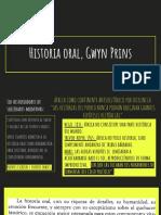 Historia oral, Gwyn Prins