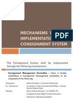 Mechanisms for the implementation of consignment system