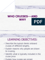 WHO CRUISES---AND WHY