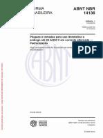 NBR 14136 (2002) - Plugues e Tomadas Para Uso Doméstico e Análogo Até 20 a-250 v Em Corrente Alternada (Padronização) (EMENDA 1 de 19.09.2012)