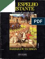 Barbara W. Tuchman - Um Espelho Distante - O Terrível Século XIV