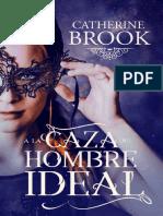 A La Caza Del Hombre Ideal - Catherine Brook