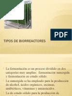 TIPOS DE BIORREACTORES