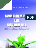 MSSU - Awm Dan Mawi Leh Nun Dan Tha - Malsawmkima