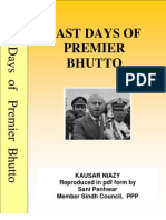 LAST DAYS OF PREMIER BHUTTO