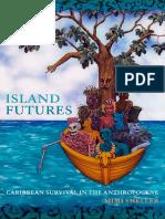 Mimi-Sheller-Island-Futures-Duke-University-Press (1).pdf