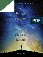 A Longa Viagem a Um Pequeno Planeta Hostil - Becky Chambers