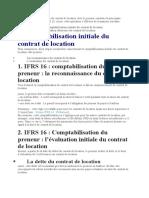La comptabilisation au bilan du contrat de location chez le preneur constitue la principale innovation de la norme IFRS 16