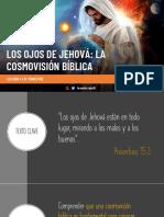 LECCIÓN 4, IV TRIM - LOS OJOS DE JEHOVÁ