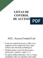 Como Se Usa El Access Lis o ACL