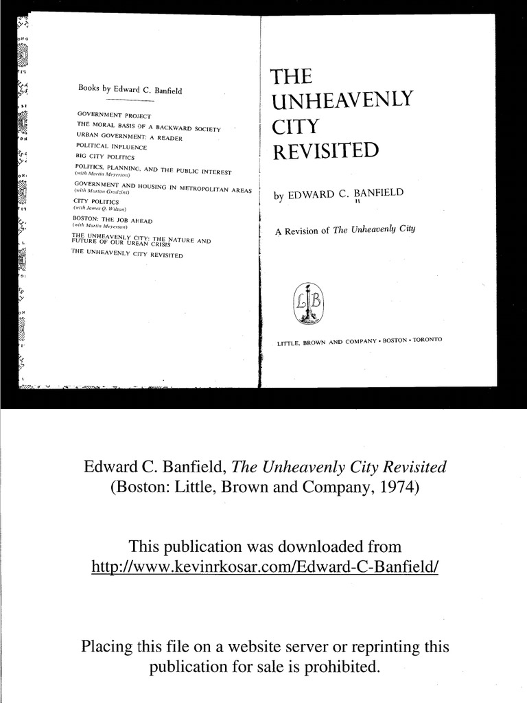 Edward C Banfield The Unheavenly City Revisited