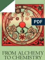 From Alchemny to Chemistry