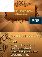 BIOETHICS - Vices of Health Care Professionals