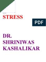 Ego and Stress Dr. Shriniwas Kashalikar