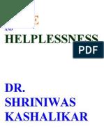 Hope and Helplessness Dr. Shriniwas Kashalikar