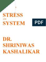 Self Stress and System Dr. Shriniwas Kashalikar