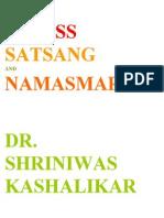 Stress Satsang and Namasmaran Dr. Shriniwas Kashalikar