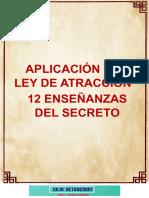 Aplicación de la Ley de Atracción, 12 Enseñanzas Del Libro el Secreto