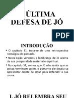 A ULTIMA DEFESA DE JÓ.pptx