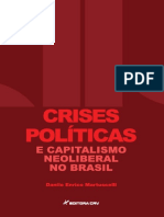 Danilo Enrico Martuscelli - Crises Politicas e Capitalismo Neoliberal no Brasil