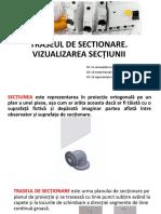 S14. TRASEUL DE SECTIONARE. VIZUALIZAREA SECTIUNII.pptx