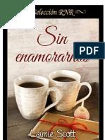 Sin enamorarnos (Bolonia 1)- Laimie Scott.pdf