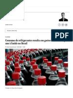 Consumo de refrigerantes resulta em gastos de R$ 2,9 bi por ano à Saúde no Brasil _ Lauro Jardim - O Globo