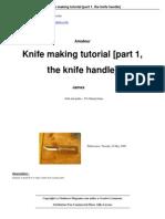 Knife making Part 1