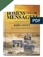 Homens Com Uma Mensagem - John R. W. Stott
