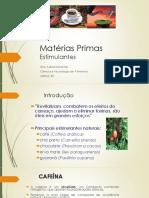 materias primas estimulantes