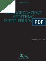 Pierre Janet - Disaggregazione, spiritismo, doppie personalità