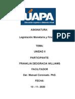 Tarea II Legislacion Monetaria y Financiera Franklin Deogracia w