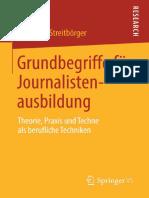 Wolfgang Streitbörger (auth.) - Grundbegriffe für Journalistenausbildung_ Theorie, Praxis und Techne als berufliche Techniken-VS Verlag für Sozialwissenschaften (2014)