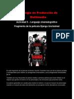 evidencia lenguaje cinematográfico - producción multimedia