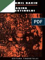 Camil Baciu - Maşina destinului 1.5 ˙{SF}.docx