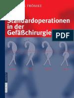 Frömke - Standardoperationen in der Gefäßchirurgie; 1. Aufl. 2006