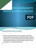 EVALUATING COMMUNITY HEALTH NURSING SERVICES