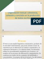 Organización Textual Coherencia, Cohesión y Concisión en La Producción de Textos Escritos