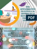 UNA APROXIMACIÓN FILOSÓFICA AL SENTIDO DE LA EDUCACIÓN EN TIEMPOS DE PANDEMIA -FILOSOFÍA DE LA EDUCACIÓN