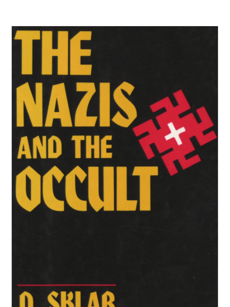 Sklar the nazis and the occult 1989 gnosticism nazi germany biocorpaavc