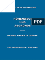 Ludendorff, Dr. Mathilde - Höhenwege und Abgründe; Unsere Kinder in Gefahr; 1937-2021