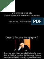 Compagnon, Antoine - Literatura para quê