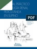 MANUAL PRACTICO DE CIRUGIA RENAL PERCUTANEA EN SUPINO