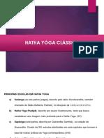 Introdução as linhas clássicas do Yoga - Hatha Yóga