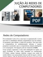 AULA 1 - INTRODUÇÃO ÀS REDES DE COMPUTADORES
