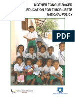 MOTHER TONGUE-BASED MULTILINGUAL EDUCATION FOR TIMOR LESTE