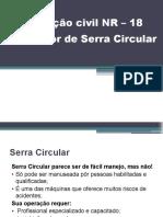TREINAMENTO NR 18 - Operador de Serra circular