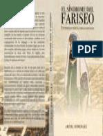 El Síndrome Del Fariseo Enfermedad Mortal Para Las Iglesias Spanish