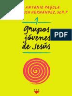Grupos de Jóvenes de Jesús 2- José A. Pagola